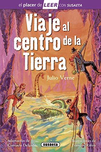 Viaje al centro De La Tierra (El placer de LEER con Susaeta - nivel 4)