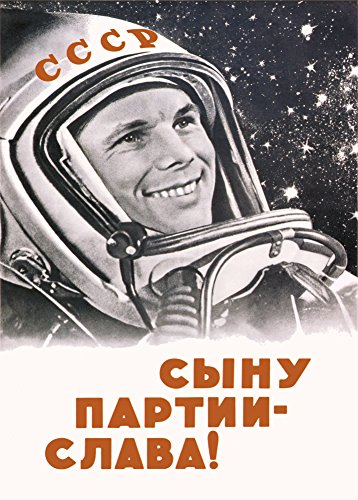 Vintage Russian Soviet Union Space Propaganda LONG LIVE THE SON OF THE COMMUNIST PARTY, YURI GAGARIN c1961 250gsm ART CARD Gloss A3 Reproduction Poster by World of Art