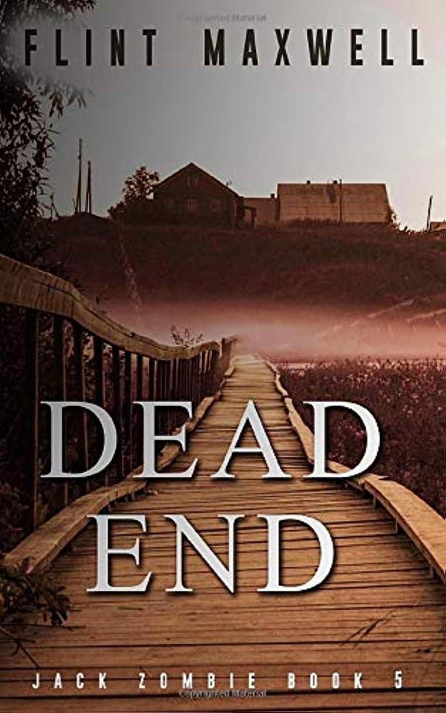 ハック半径お誕生日Dead End: A Zombie Novel (Jack Zombie)