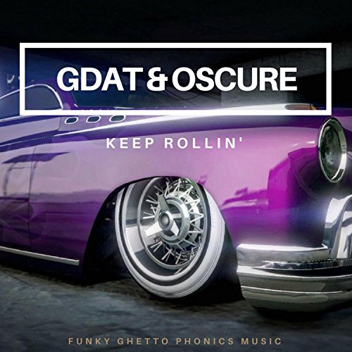 Keep Rollin' (DTF Mix) [Explicit]