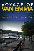 Voyage of Van Emma: The Journey Begins by Robin Parker (2015-11-14)