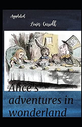 Alice's Adventures in Wonderland illustrated: AmazonClassics Edition