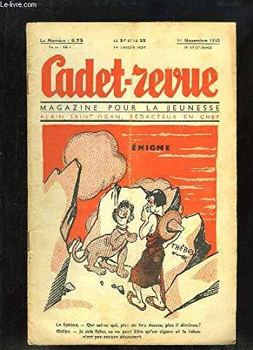 Cadet-Revue N°69 - 3ème année : Histoire de la Bibyclette, de la Draisienne au Vélo Horizontal, par SAINDERICHIN - Les chasses aux Eléphants - Prosper l'Ours, comédie-musicale en 4 actes ...