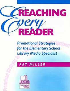 Reaching Every Reader: Instructional Strategies in the Library for Grades K–5