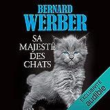 Sa majesté des chats - Format Téléchargement Audio - 24,95 €