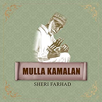 Mulla Kamalan - Sheri Farhad