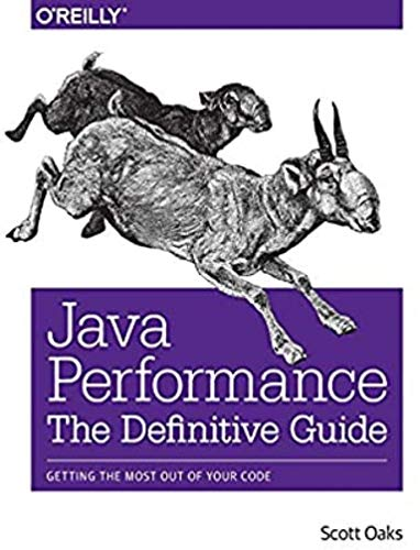 Java Performance: The Definitive Guide: Getting the Most Out of Your Code (English Edition)