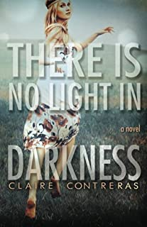 There Is No Light in Darkness