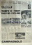 EQUIPE (L') [No 10984] du 07/09/1981 - SPLIT - LES NAGEURS SOVIETIQUES MENACES - CONNORS - TRIOMPHE DE L'EUROPE - FIASCO DES U.S.A. - MAHUT ET HIARD - BOXE - CYCLISME - NAKANO - JEU A XIII - RUGBY - SKI NAUTIQUE - MARTIN - VOLLEY.