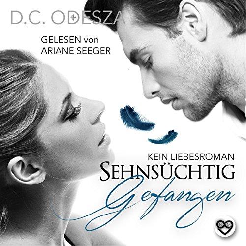 Sehnsüchtig - Gefangen: Kein Liebesroman Titelbild