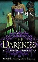 The Darkness: A Vampire Huntress Legend (Vampire Huntress Legend series Book 10)