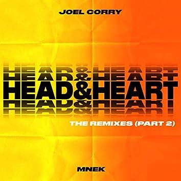 Head & Heart (Remixes Pt.2)