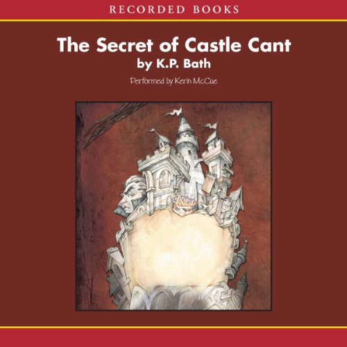 The Secret of Castle Cant  audiobook cover art