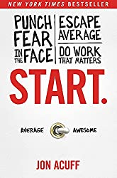 Book Review: Start: Punch Fear in the Face, Escape Average