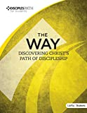 Disciples Path: The Way Student Book (Disciples Path for Students)