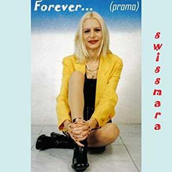 Forever... (Promo)