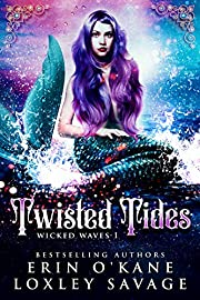 Twisted Tides: A Reverse Harem Fantasy Romance (Wicked Waves Book 1)