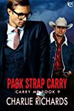 Pack Strap Carry (Carry Me Book 9)