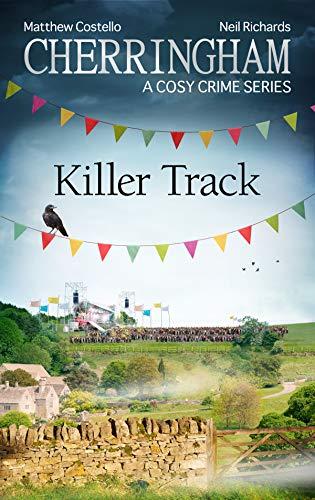 Cherringham - Killer Track: A Cosy Crime Series (Cherringham: Mystery Shorts Book 39) by [Matthew Costello, Neil Richards]