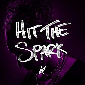 Hit The Spark