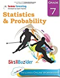 Lumos Statistics and Probability Skill Builder, Grade 7 - Mean, Median and Mode, Probability Models: Plus Online Activities, Videos and Apps (Lumos Math Skill Builder) (Volume 5)