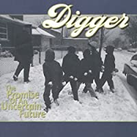 Promise Of An Uncertain Future, The by Digger (1998-05-19)