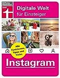 Instagram - Alle Funktionen, Tipps und Tricks der Foto-App – Alle Anleitungen für iPhone und Android von Stiftung Warentest (Digitale Welt für Einsteiger)