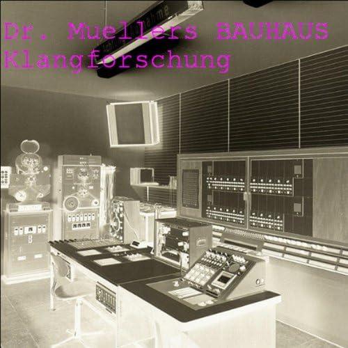 Dr. Muellers Bauhaus
