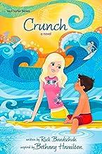 Crunch: A Novel (Faithgirlz / Soul Surfer)