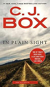 In Plain Sight (A Joe Pickett Novel Book 6) by [C. J. Box]
