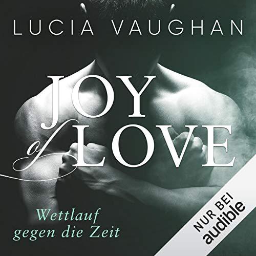 Page de couverture de Joy of Love - Wettlauf gegen die Zeit