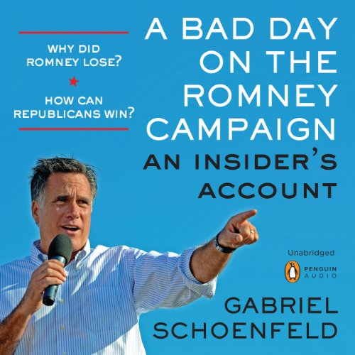 A Bad Day on the Romney Campaign audiobook cover art