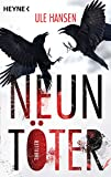 Neuntöter: Thriller (Die Carow-Reihe 1) (German Edition)