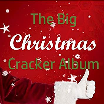 The Big Christmas Cracker Album
