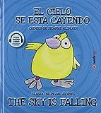 El cielo se está cayendo / The Sky is Falling: 2 (Cuentos de siempre bilingües)