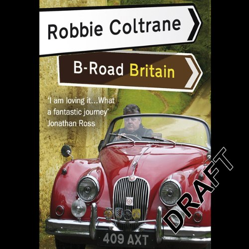 Robbie Coltrane's B-Road Britain cover art