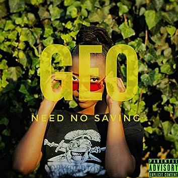 Need No Saving