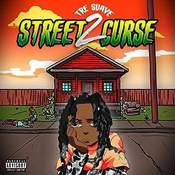 Street Curse 2