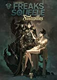 Freaks Squeele - Funérailles, Tome 1 : Fortunate Sons