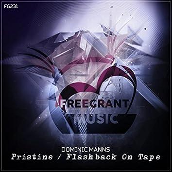Pristine / Flashback On Tape