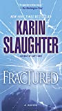 Fractured: A Novel (Will Trent Book 2)