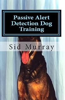 Passive Alert Detection Dog Training: Drug Dog Training