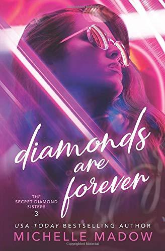 Diamonds are Forever (The Secret Diamond Sisters, Band 3)