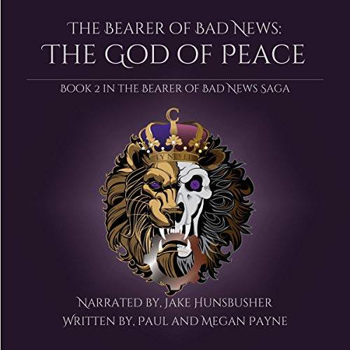 The God of Peace Audiobook By Paul Payne, Megan Payne cover art