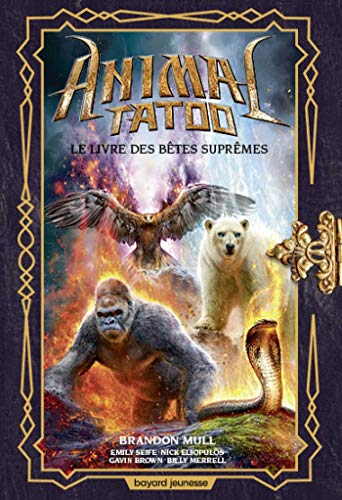 Animal Tatoo hors série, Tome 03: Le livre des Bêtes Suprêmes hors série 3