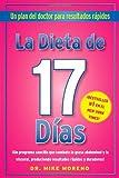 La Dieta de 17 Dias: Un Plan del Doctor Para Resultados Rpidos = The 17 Days...
