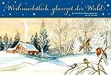 Weihnachtlich glänzet der Wald: Ein Windlicht-Adventskalender mit 24 Türchen