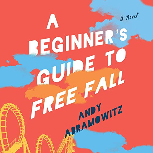A Beginner's Guide to Free Fall audiobook cover art