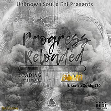 Progress Reloaded (feat. Lucid & Swishy CEO)