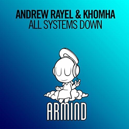 Andrew Rayel & KhoMha